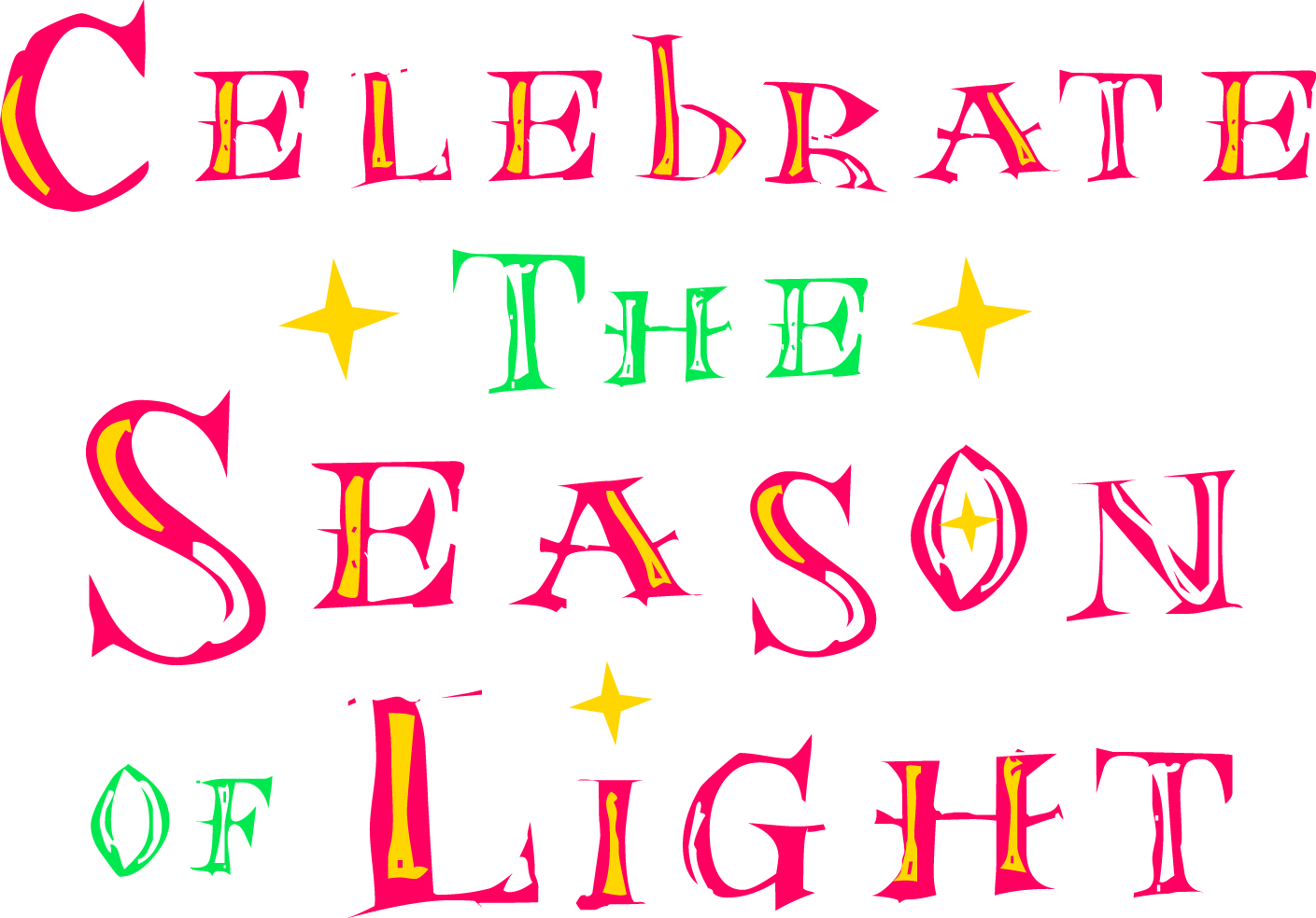 ~~Celebrate the Season of Light ~~